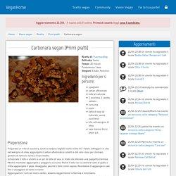 Ricetta Carbonara vegan (Primi piatti) [VeganHome]
