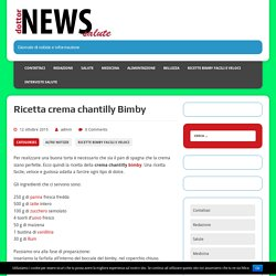 Ricetta crema chantilly Bimby