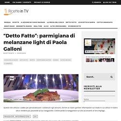 Ricetta parmigiana di melanzane light di Paola Galloni