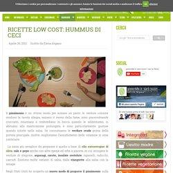 Ricette Low Cost: hummus di ceci