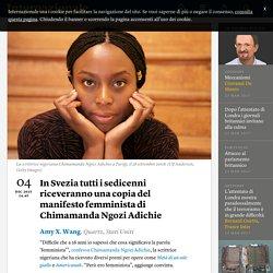 In Svezia tutti i sedicenni riceveranno una copia del manifesto femminista di Chimamanda Ngozi Adichie - Amy X. Wang