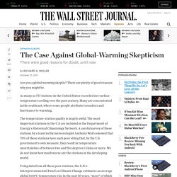 Richard A. Muller: The Case Against Global-Warming Skepticism