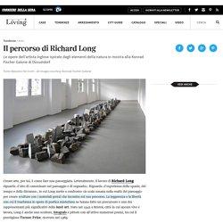 Richard Long: Basaltslate - Living Corriere