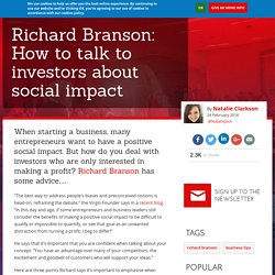Richard Branson: How to talk to investors about social impact
