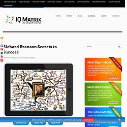 Richard Branson Secrets to Success mind mapIQ Matrix Blog