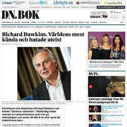 Richard Dawkins. Världens mest kända och hatade ateist