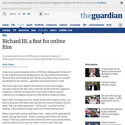 Richard III, a first for online film