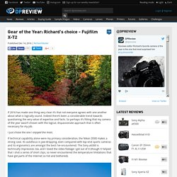 Gear of the Year: Richard's choice - Fujifilm X-T2: Digital Photography Review