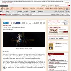 Le Nouvel Économiste : Richard III à l'Odéon par Thomas Jolly