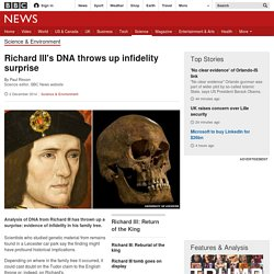Richard III's DNA throws up infidelity surprise