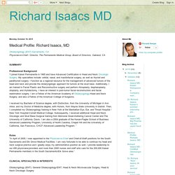 Richard Isaacs MD: Medical Profile: Richard Isaacs, MD