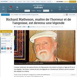 Richard Matheson, maître de l'horreur et de l'angoisse, est devenu une légende