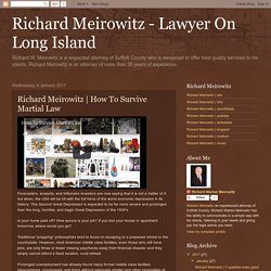 Richard Meirowitz - Lawyer On Long Island : Richard Meirowitz
