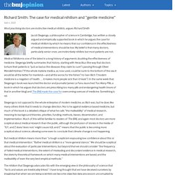 """Richard Smith: The case for medical nihilism and """"gentle medicine"""" - The BMJ"""