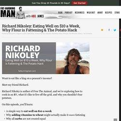 Richard Nikoley: Eating Well on $10 a Week