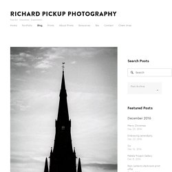 Blog — Richard Pickup Photography