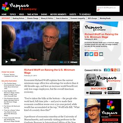 Richard Wolff on Raising the U.S. Minimum Wage