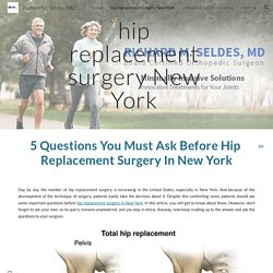 Richard M. Seldes, MD - hip replacement surgery New York