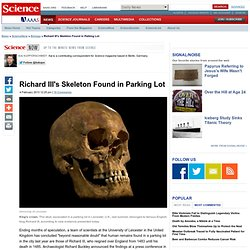 Richard III's Skeleton Found in Parking Lot