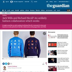 Jack Wills and Richard Nicoll? An unlikely fashion collaboration which works