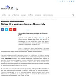 Publikart : Richard III, la version gothique de Thomas Jolly