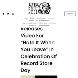 """Keith Richards Releases Video For """"Hate It When You Leave"""" In Celebration Of Record Store Day — RAWING IN THE PIT MEDIA"""