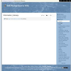 Will Richardson's Wiki - Information Literacy