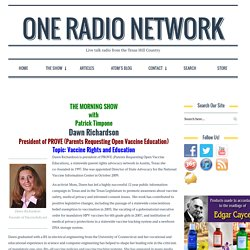 One Radio Network / Dawn Richardson - Informed Consent: You Can't Blindly Put Things In Your Body Without Understanding the Risks - January 12, 2016