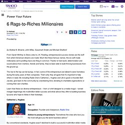 6 Rags-to-Riches Millionaires