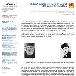 richesse et pluralité du mouvement national algérien, par Benjamin Stora