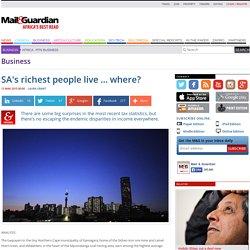 SA's richest people live … where?