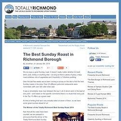 The Best Sunday Roast in Richmond Borough « Totally Richmond