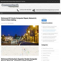 Richmond KY Onsite Computer Repair, Network & Voice & Data Cabling