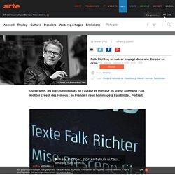 Falk Richter, un auteur engagé dans une Europe en crise