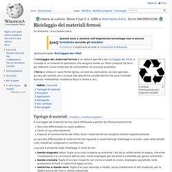 Riciclaggio dei materiali ferrosi