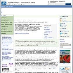 CDC EID - FEV 2013 - Au sommaire:Human Infection with Rickettsia sibirica mongolitimonae, Spain, 2007–2011