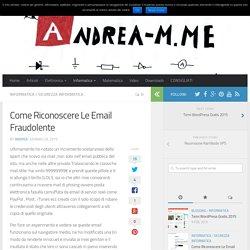 Come Riconoscere Le Email Fraudolente - Andrea M Blog