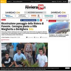 Ricostruzione paesaggio della Riviera di Ponente. Consegna piante a Villa Margherita a Bordighera - Riviera24