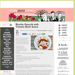 Ricotta Gnocchi with Tomato-Basil Sauce