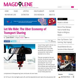 Let Me Ride: The Uber Economy of Transport Sharing