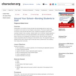 Around Your School - Bonding Students to Staff (Grades 6-8)