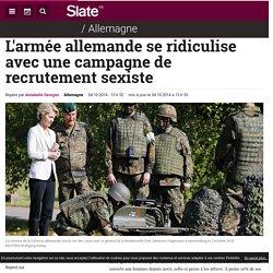 L'armée allemande se ridiculise avec une campagne de recrutement sexiste