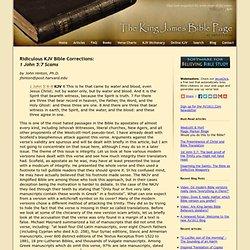 Ridiculous KJV Bible Corrections - 1 John 5:7 Scams