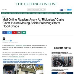 Mail Online Readers Angry At 'Ridiculous' Claire Cisotti House Moving Article Following Storm Flood Chaos