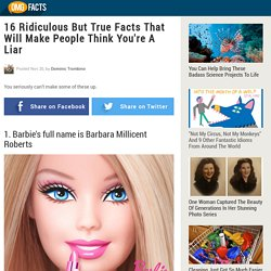 16 Ridiculous But True Facts That Will Make People Think You're A Liar