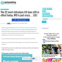 The 22 most ridiculous US laws still in effect today. #10 is just crazy… LOL! – Just something (creative)