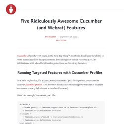 Five Ridiculously Awesome Cucumber (and Webrat) Features