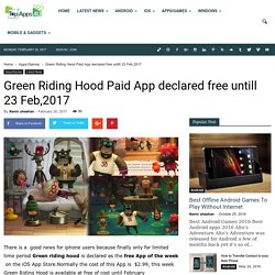 Green Riding Hood Paid App declared free untill 23 Feb,2017