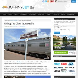 Riding The Ghan in Australia