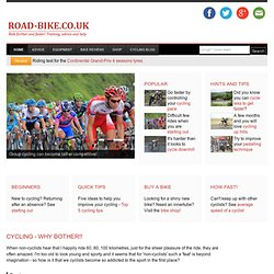 Road bikes: riding, training, equipment...